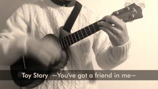 """Toy story """"You've got a friend in me"""" (君はともだち) ukulele solo"""