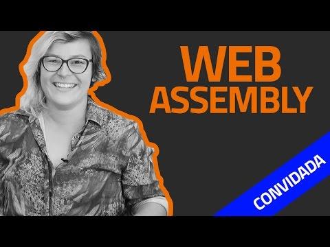 Talk #43 - webAssembly - web compilada (convidada)