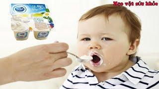 Cho con ăn sữa chua đúng thời điểm  sẽ tốt hơn ngàn lần dùng thuốc bổ các mẹ nhanh áp dụng đi thôi