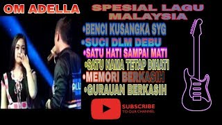 #amcindonesia #omadella #malaysia #lagumalaysia #dangdutmalaysia #albummalaysia #albumadellaspesiallagumalaysia #dangdutkoplomalaysia #indonesiadangdut #dang...