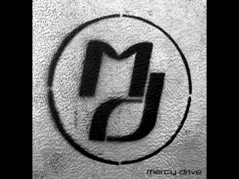 Mercy Drive - Mindset