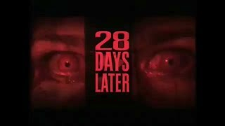 Trailer For 2002 Movie 28 Days Later - Exposure, Infection, Epidemic, Evacuation, Devestation -