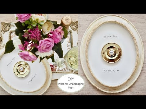 "How to make a ""Press for Champagne"" sign using £1 Poundland frame"
