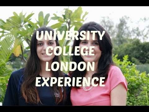 College Experience - University College London