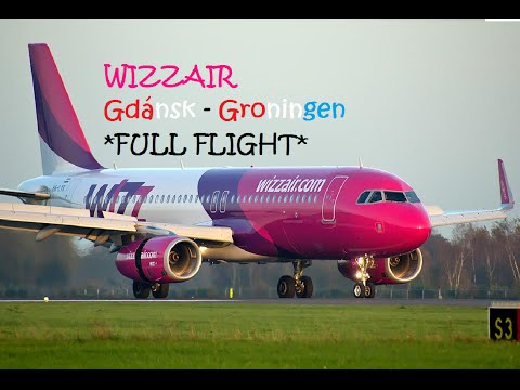 WIZZ-Air - Gdánsk to Groningen *FULL FLIGHT*