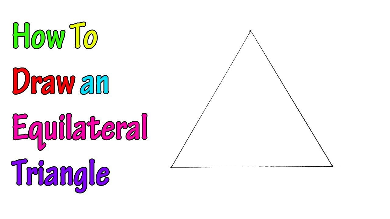 How to Draw an Equilateral Triangle (Regular Triangle ...
