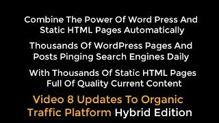 OTP Combining WP With HTML Pages Using Organic Traffic Platform Hybrid Video 8