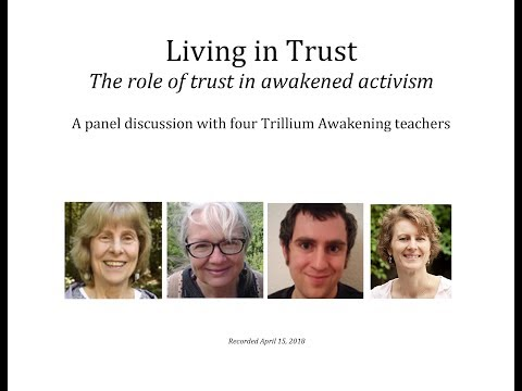 Living in Trust - The importance of trust for Awakened Activism