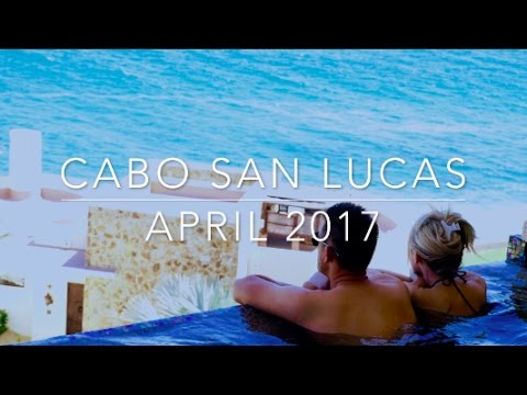Cabo San Lucas Vacation 2017   4K