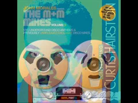 I Want Your Lovin (Just A Little Bit)Curtis Hairston  **John Morales M&M MIXES  StevenB