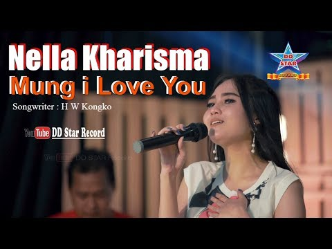 Nella Kharisma - Mung I Love You [OFFICIAL]