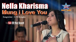 Nella Kharisma Mung I Love You
