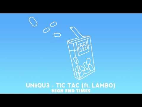 UNiiQU3 - Tic Tac Ft. (Lambo)