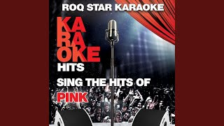 Stupid Girls (Originally Performed by Pink) (Karaoke Version)