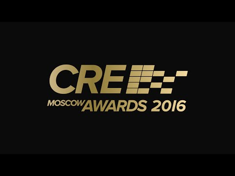 CRE MOSCOW AWARDS 2016