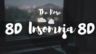 [8D AUDIO]  THE ROSE (더 로즈) – 불면증 (INSOMNIA)  [USE HEADPHONES 🎧] | THE ROSE | 8D