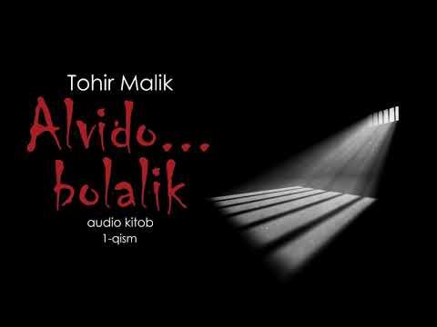 Audiokitob | Alvido bolalik | Tohir Malik | 1-qism