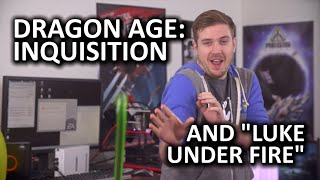 "Dragon Age: Inquisition Video Card Showdown - Featuring ""Luke Under Fire"""
