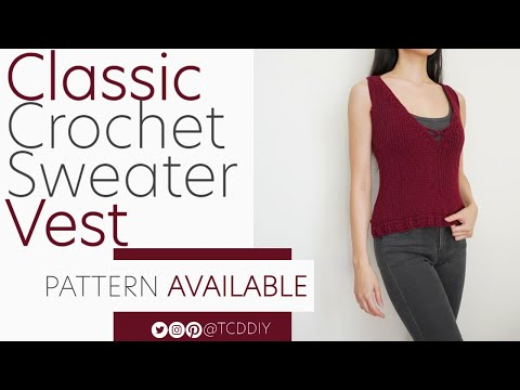 Crochet Classic Sweater Vest | Pattern & Tutorial DIY