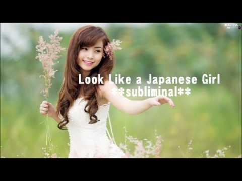Look Like a Japanese Girl **subliminal**