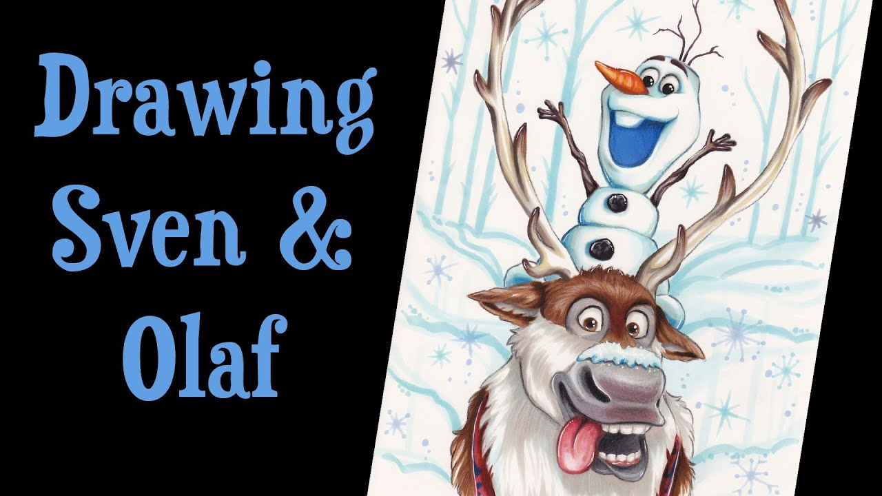 speed drawing sven and olaf disneys frozen youtube