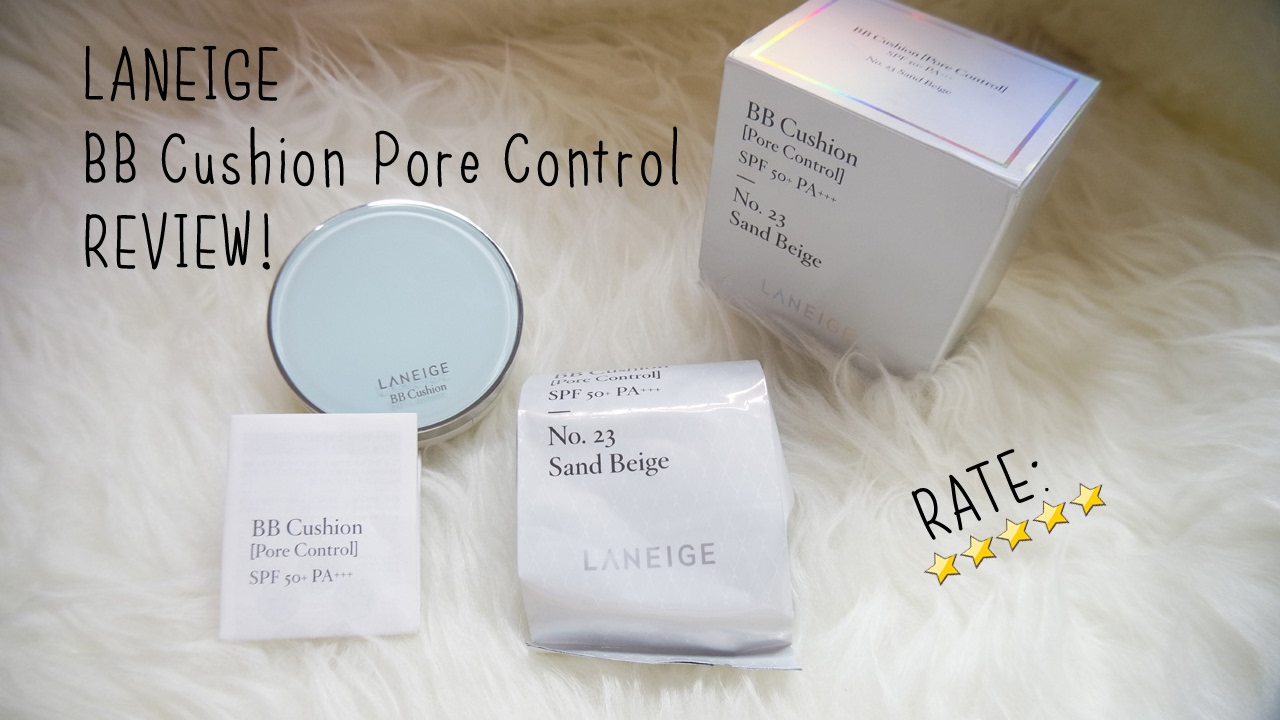 The Best Bb Cushion Review Of Laneige Bb Cushion Pore Control Spf 50 Pa Bahasa Indonesia