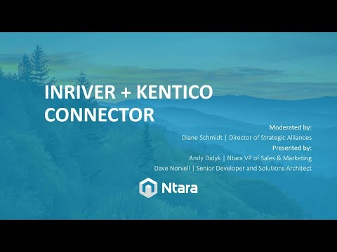 inRiver and Kentico Connector - Centrally Manage Product Information - Connecting CMS and PIM