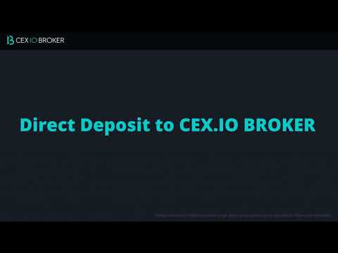 How To Deposit To CEX.IO BROKER