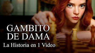 Gambito de Dama: La Historia en 1 Video