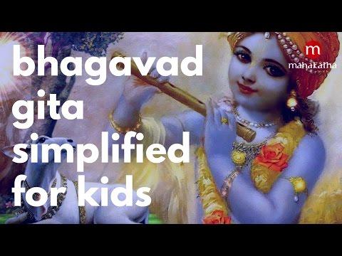 BHAGAVAD GITA FOR CHILDREN IN ENGLISH ❯ ALL CHAPTERS SUMMARIZED