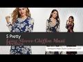 5 Pretty Long Sleeve Chiffon Maxi Dresses Amazon Maxi Style Collection 2017