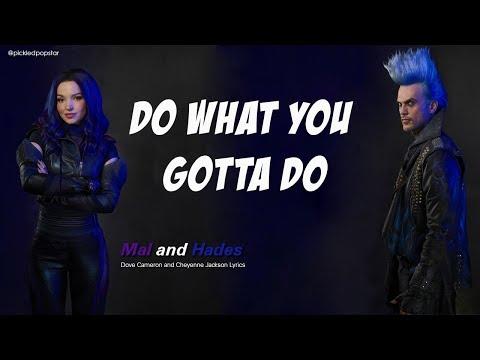 Do What You Gotta Do - Dove Cameron And Cheyenne Jackson (Lyrics) [From Disney's Descendants 3]