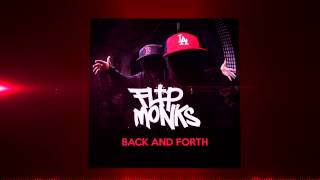 Flip Monks - Back And Forth (Original Mix)