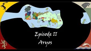 Download The Future of Game of Thrones - Aryos [#2] Mp3 and Videos