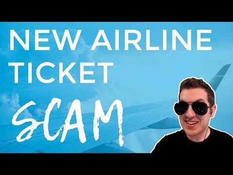 New Airline Ticket Scam Exposed ( Cheap Flights )