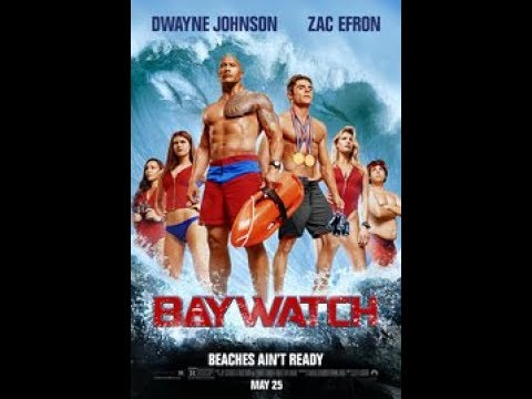 """""""Baywatch"""" Movie Review 