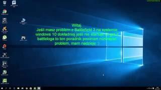 Battlefield 3. Jak naprawić  problem z uruchomieniem w windows 10 (Poradnik)