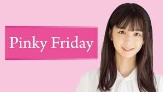 2020/10/2放送 ゲスト:小林ひかる(PINK CRES.)