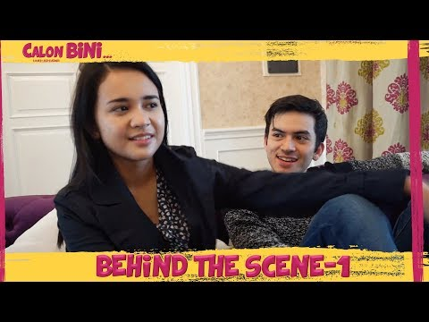 Behind The Scenes CALON BINI Part 1