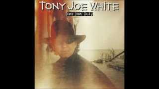 Tony Joe White  - Across From Midnight
