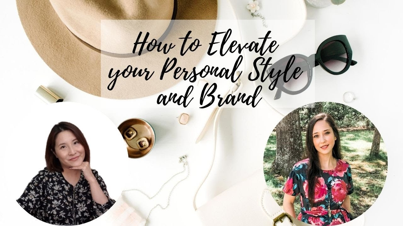 How to Elevate Your Personal Style and Brand