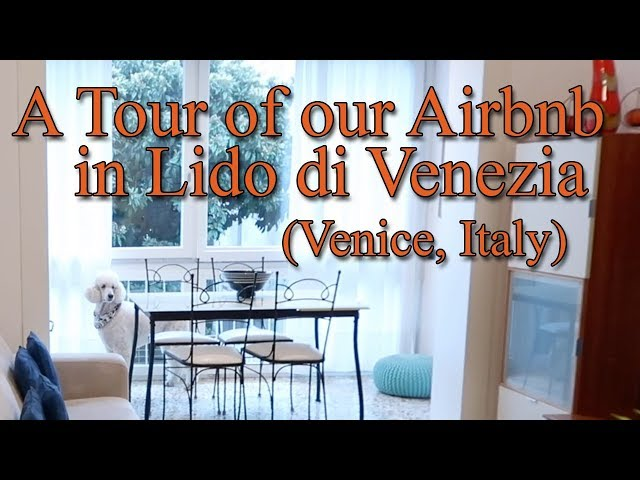 Apartment Tour | Lido di Venezia Airbnb