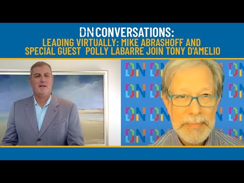 Leading Virtually: MIKE ABRASHOFF and special guest  POLLY LaBARREjoin Tony D'Amelio
