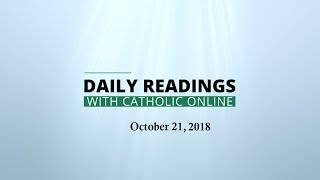 Daily Reading for Sunday, October 21st, 2018 HD Video