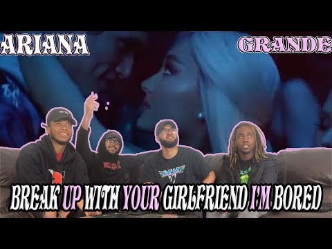 Ariana Grande-Break Up With Your Girlfriend, Im Bored Reaction/Review
