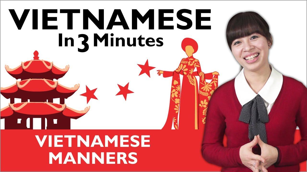 Learn Vietnamese - Vietnamese Manners