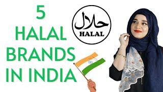 Top 5 Best HALAL CERTIFIED BRANDS in India   Ramsha Sultan