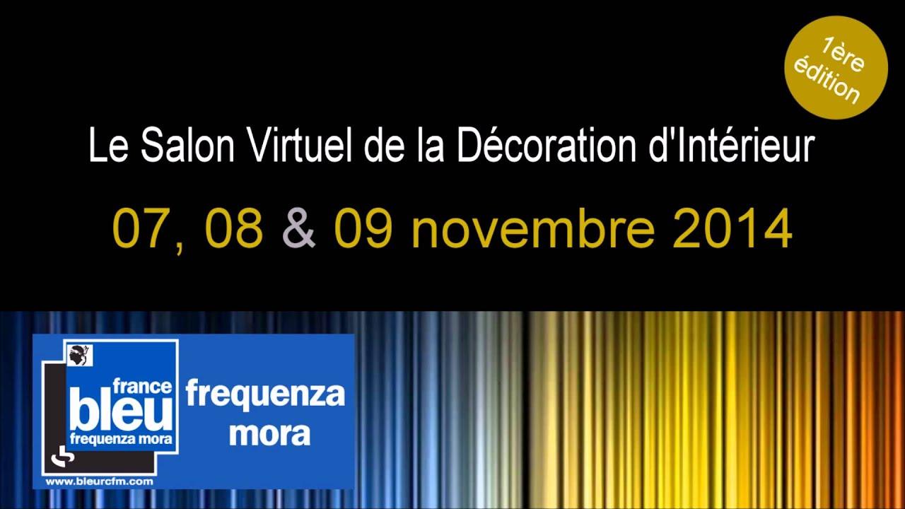 Interview rcfm salon virtuel de la d coration d for La decoration d interieur