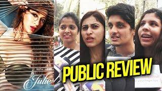 Julie 2 PUBLIC REVIEW | First Day First Show | Raai Laxmi