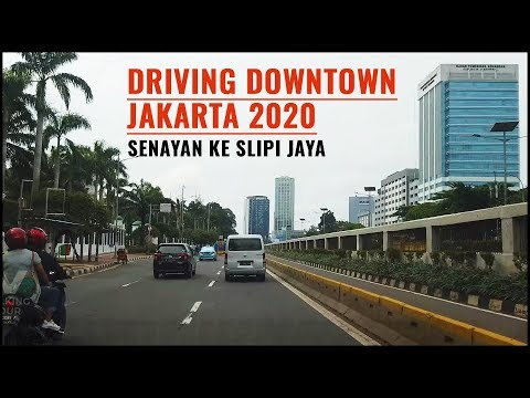 Driving Downtown Jakarta 2020 ~ Jalan Sudirman, Ratu Plaza, Senayan to Plaza Slipi Jaya, Tomang